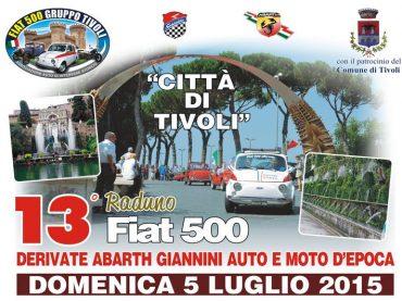 Tivoli. 13° Raduno Fiat 500 Auto e Moto d'epoca