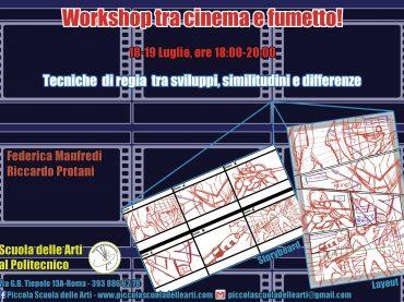 """Workshop """"Tra cinema e fumetto, dallo storyboard al layout"""", con analisi tecniche ed esercitazioni pratiche"""