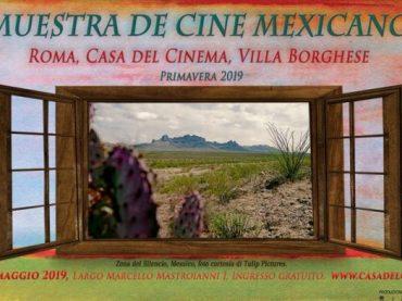 """""""La Muestra de Cine Mexicano"""" a Roma dal 17 al 19 maggio. Prima edizione alla Casa del Cinema"""