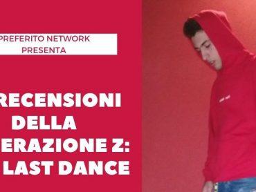 Le recensioni della Generazione Z: The Last Dance