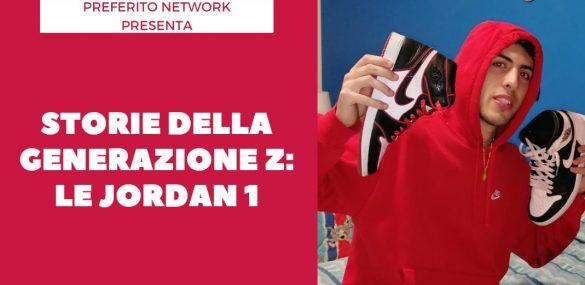 Storie della Generazione Z: le Jordan 1
