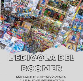 (Podcast) L'edicola del boomer: benvenuti